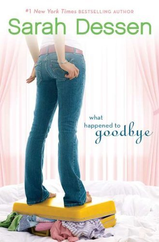 Sarah Dessen What Happened To Goodbye