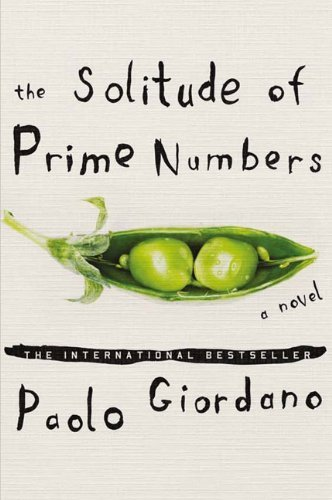 Paolo Giordano Solitude Of Prime Numbers The