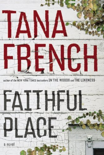 Tana French Faithful Place