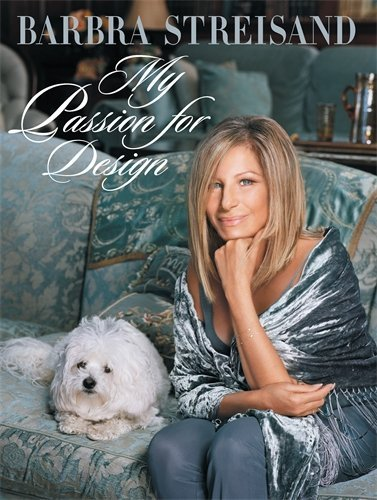 Barbra Streisand My Passion For Design A Private Tour