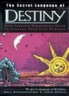 Gary Goldschneider The Secret Language Of Destiny A Personology Guide To Finding Your Life Purpose