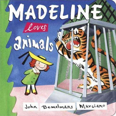 John Bemelmans Marciano Madeline Loves Animals