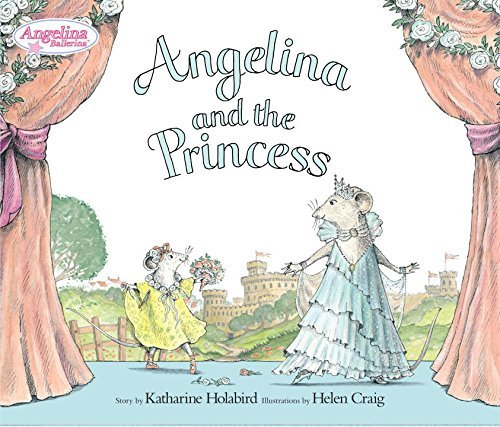 Katharine Holabird Angelina And The Princess