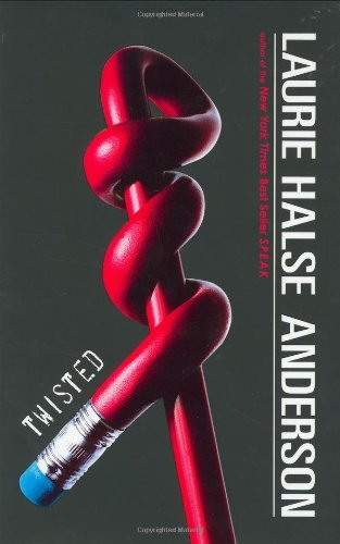 Laurie Halse Anderson Twisted