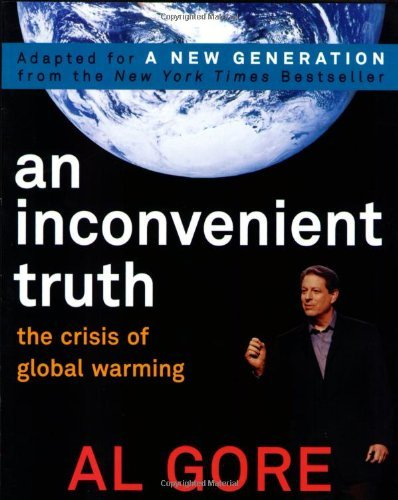 Al Gore An Inconvenient Truth The Crisis Of Global Warming Revised