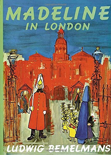 Ludwig Bemelmans Madeline In London