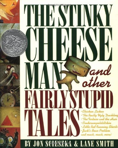 Jon Scieszka The Stinky Cheese Man And Other Fairly Stupid Tales