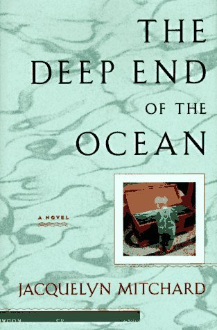 Jacquelyn Mitchard Deep End Of The Ocean