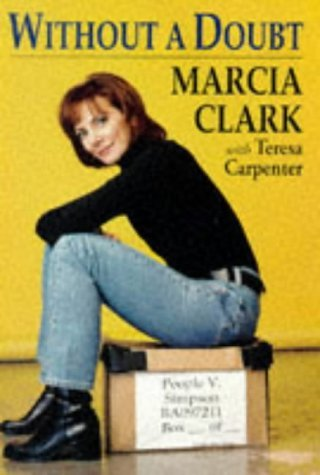 Marcia Clark Without A Doubt