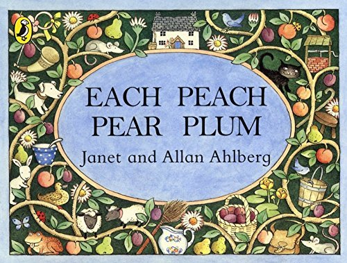 Allan Ahlberg Each Peach Pear Plum
