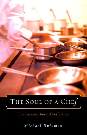 Michael Ruhlman Soul Of A Chef