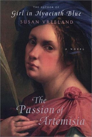 Susan Vreeland Passion Of Artemisia
