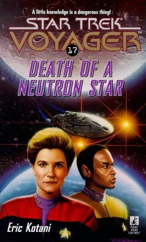 Eric Kotani Death Of A Neutron Star (star Trek Voyager No 17)
