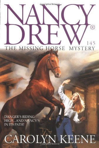 Carolyn Keene The Missing Horse Mystery