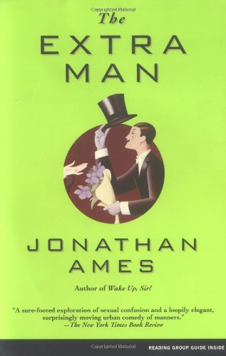 Jonathan Ames The Extra Man