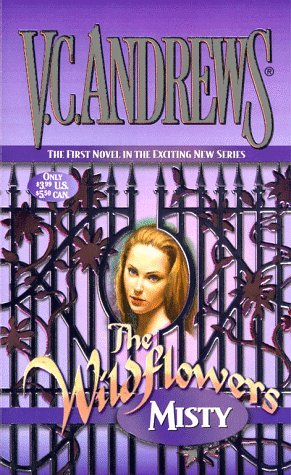 V. C. Andrews Misty Wildflowers Book 1