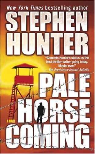 Stephen Hunter Pale Horse Coming