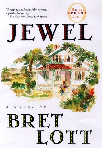 Bret Lott Jewel (oprah's Book Club)