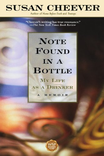 Susan Cheever Note Found In A Bottle My Life As A Drinker