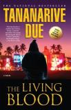 Tananarive Due The Living Blood