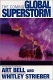 Art Bell & Whitley Strieber The Coming Global Superstorm