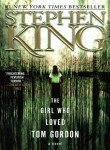 Stephen King Girl Who Loved Tom Gordon The