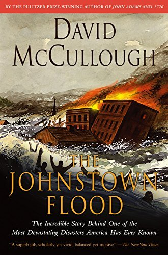 David Mccullough Johnstown Flood The