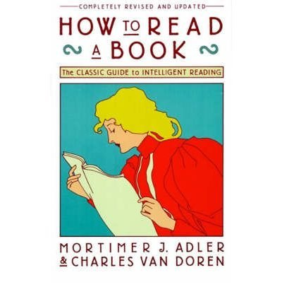 Mortimer J. Adler How To Read A Book Revised And Upd