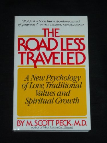 M. Scott Peck The Road Less Traveled A New Psychology Of Love