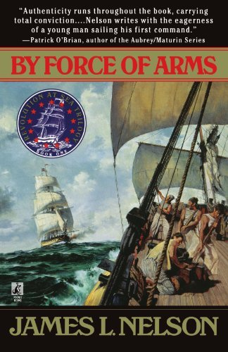 James L. Nelson By Force Of Arms Original