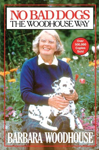 Barbara Woodhouse No Bad Dogs The Woodhouse Way