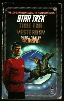 A. C. Crispin Time For Yesterday (star Trek No. 39)