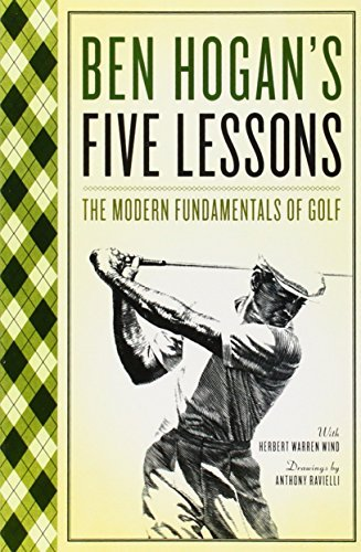 Ben Hogan Five Lessons The Modern Fundamentals Of Golf