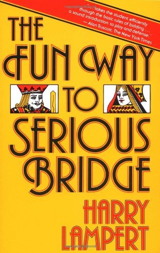 Harry Lampert The Fun Way To Serious Bridge
