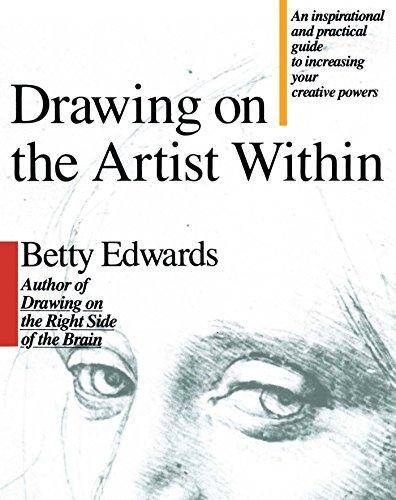 Betty Edwards Drawing On The Artist Within