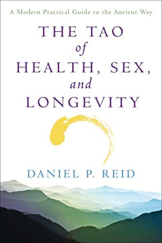 Daniel Reid The Tao Of Health Sex And Longevity A Modern Practical Guide To The Ancient Way