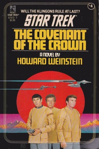 Howard Weinstein Covenant Of The Crown Classic Star Trek Book 4