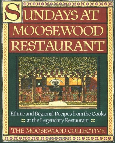 Moosewood Collective Sundays At Moosewood Restaurant Sundays At Moosewood Restaurant
