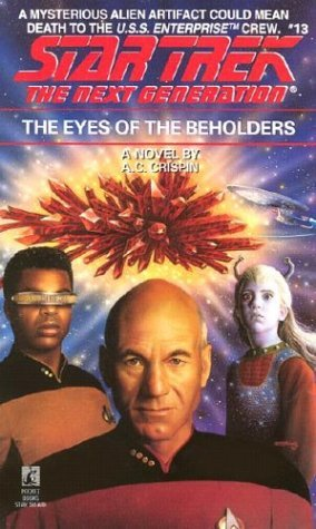 A. C. Crispin Eyes Of The Beholders Star Trek The Next Generation