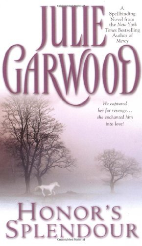 Julie Garwood Honor's Splendour