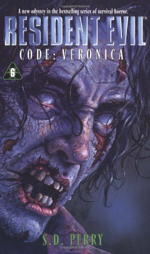 S.D. Perry Code Veronica (resident Evil #6)