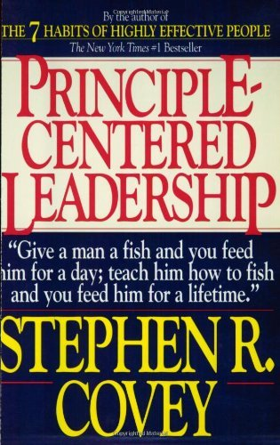 Stephen R. Covey Principle Centered Leadership