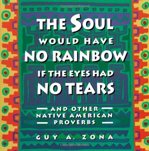 Guy Zona Soul Would Have No Rainbow If The Eyes Had No Tear