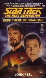 John Peel Here There Be Dragons Star Trek The Next Generation Book 28