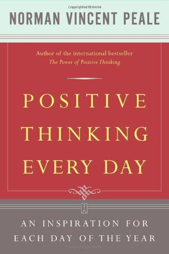 Norman Vincent Peale Positive Thinking Every Day An Inspiration For Each Day Of The Year