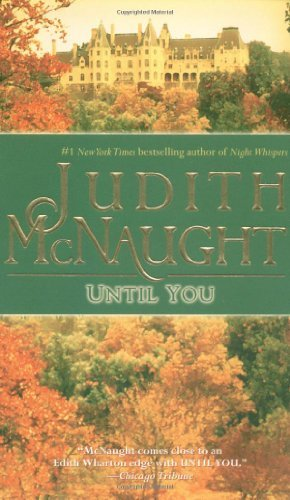 Judith Mcnaught Until You
