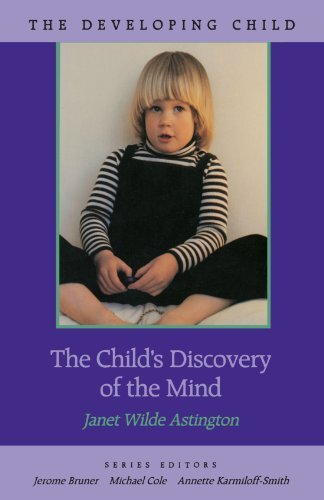 Janet Wilde Astington The Child's Discovery Of The Mind