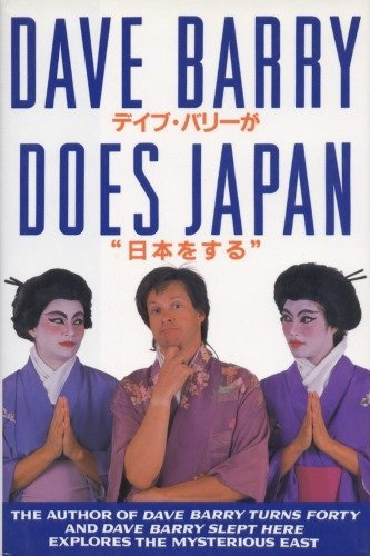 Dave Barry Dave Barry Does Japan
