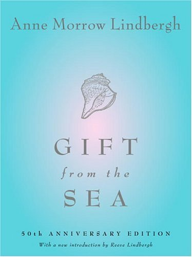 Anne Morrow Lindbergh Gift From The Sea 50th Anniversary Edition