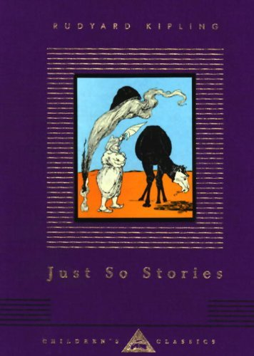 Rudyard Kipling Just So Stories